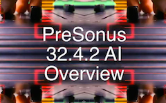Reviewing the PreSonus 32.4.2AI mixing desk